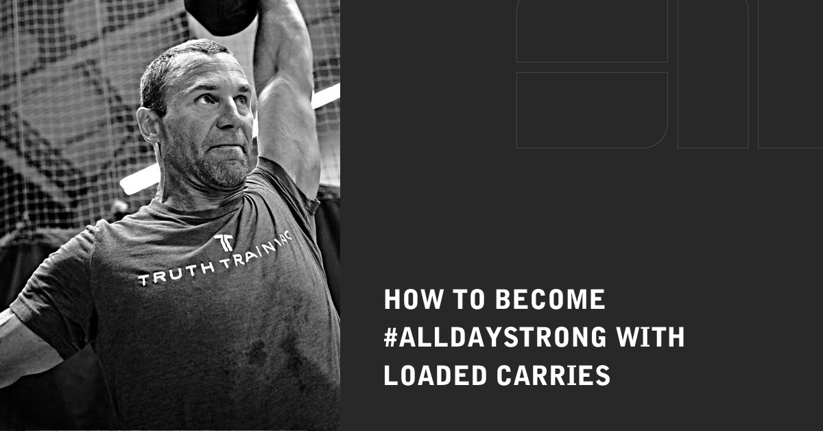 Loaded Carries: The Secret To Getting Really Strong | Strength Matters