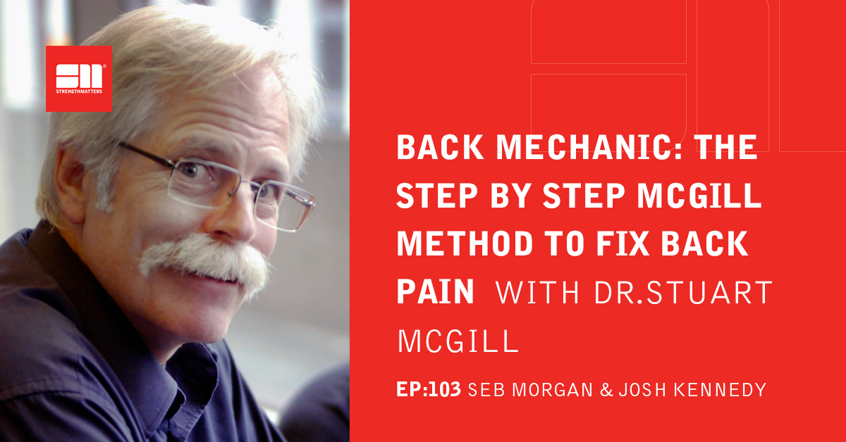 Back Mechanic: The Step By Step MCGILL Method To Fix Back Pain