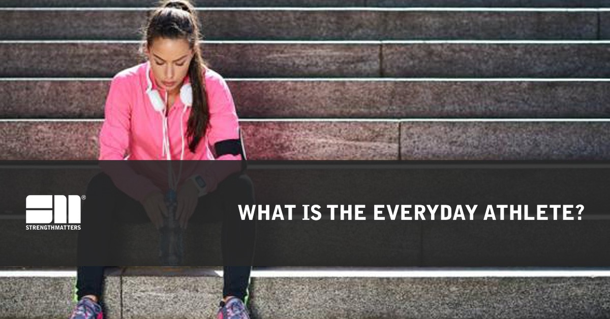 What Is The Everyday Athlete?