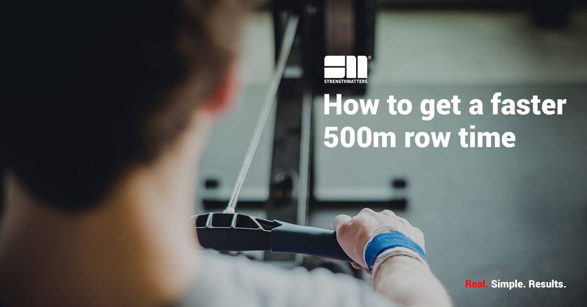 How To Get A Faster 500m Row Time | Training Plan [2021 Edition]