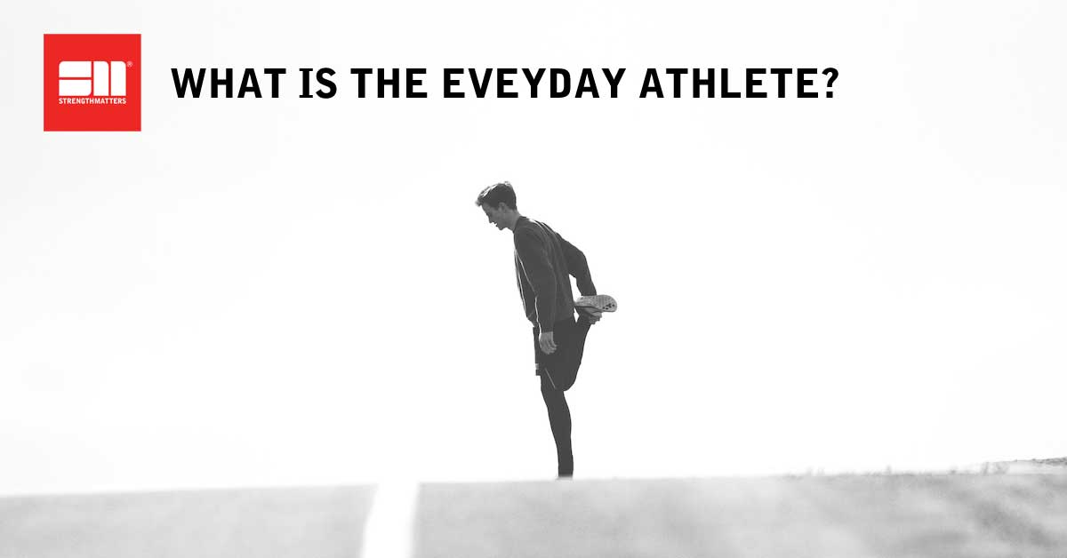 What Is The Everyday Athlete - Whiteboard Wednesdays