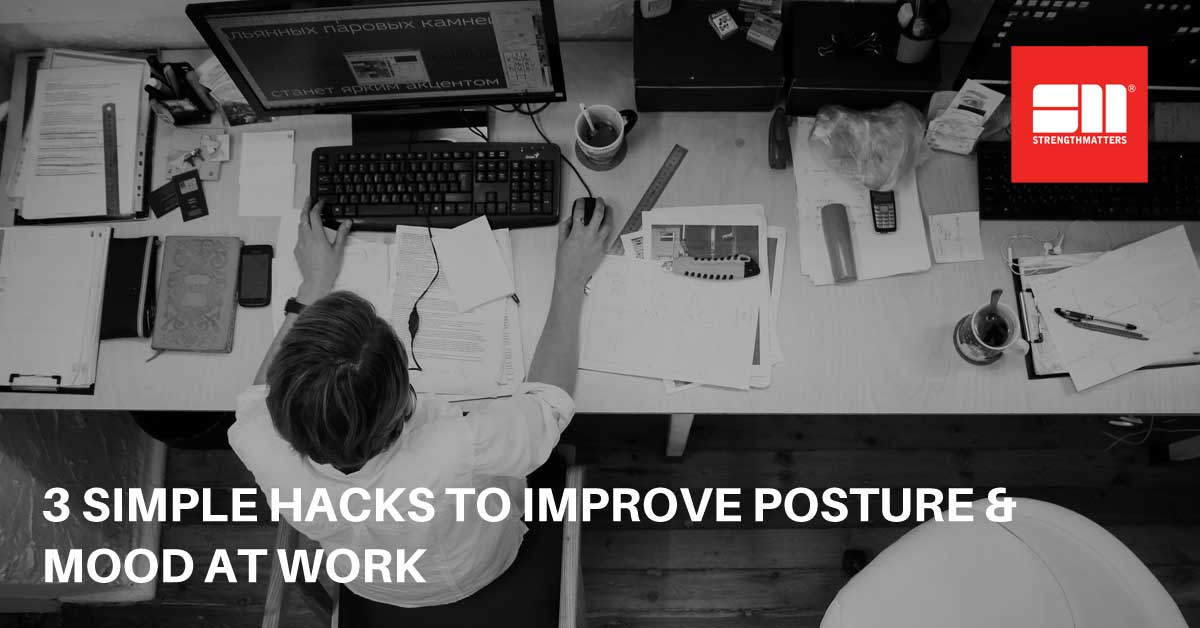 How To Instantly Improve Your Posture (And Mood) At Work