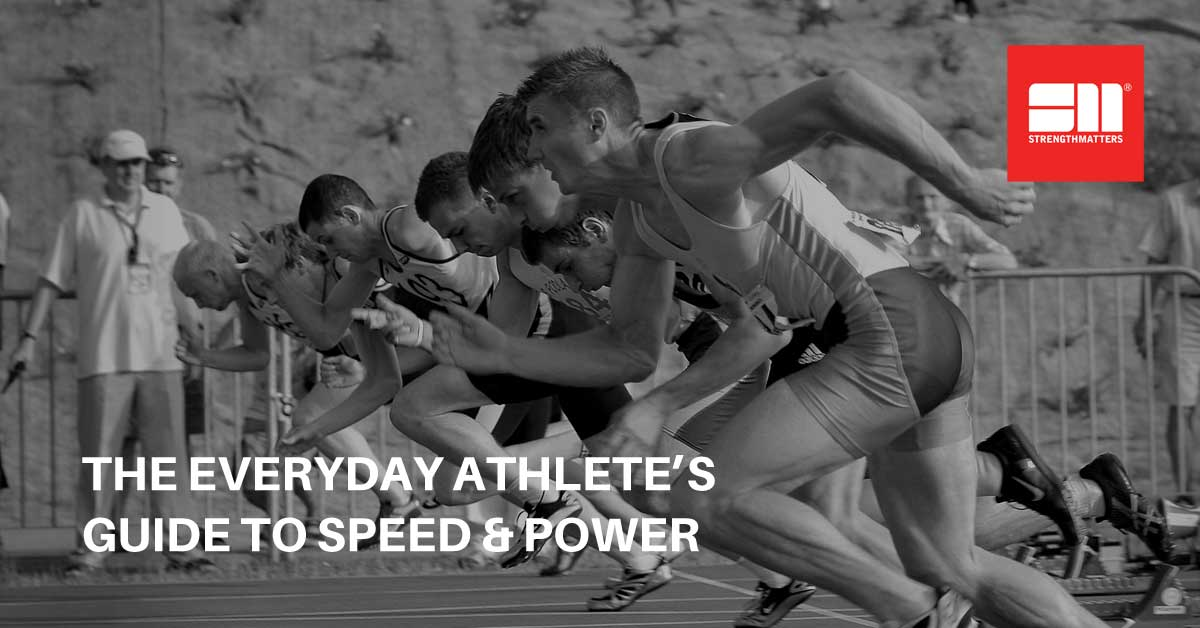 The Everyday Athlete's Guide To Speed & Power | Whiteboard Wednesday