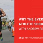 EA 07: Why The Everyday Athlete Should Run With Andrew Read