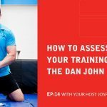 EA 14: How To Assess Gaps In Your Training Using The Dan John Matrix