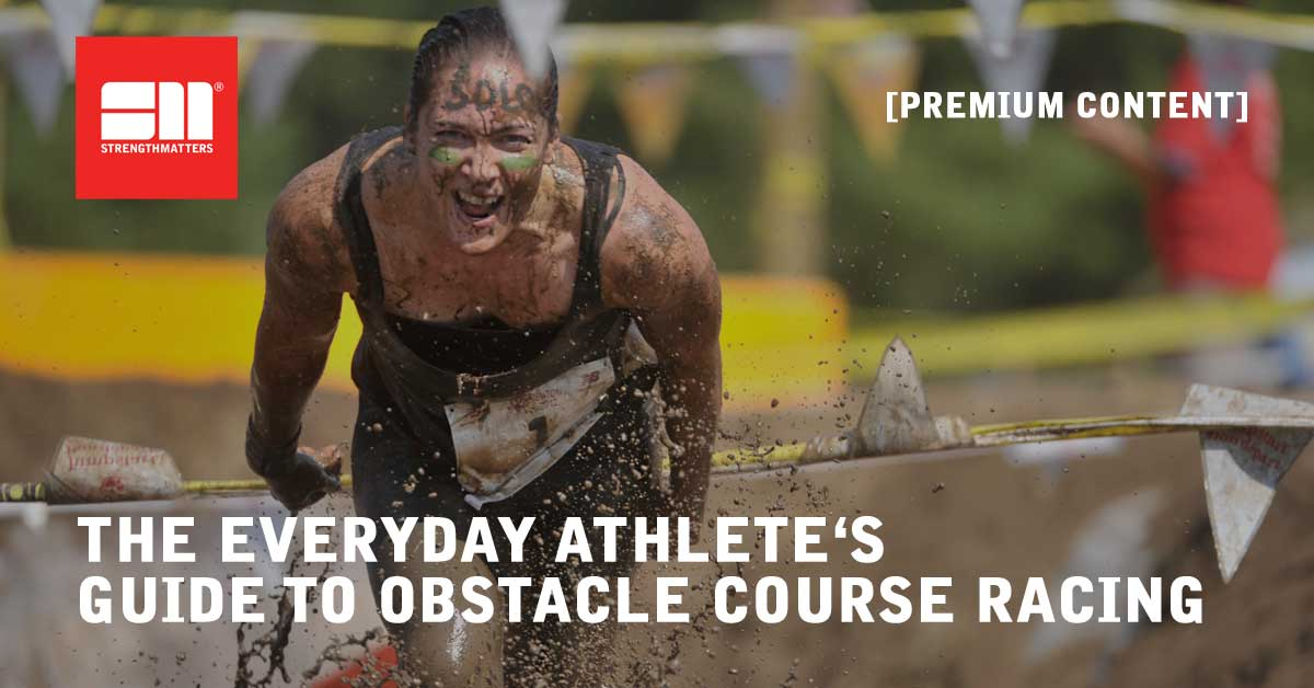 The Everyday Athlete's Guide To Obstacle Course Racing