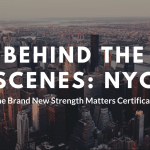 Strength Matters Certification [2018] | Behind The Scenes NYC
