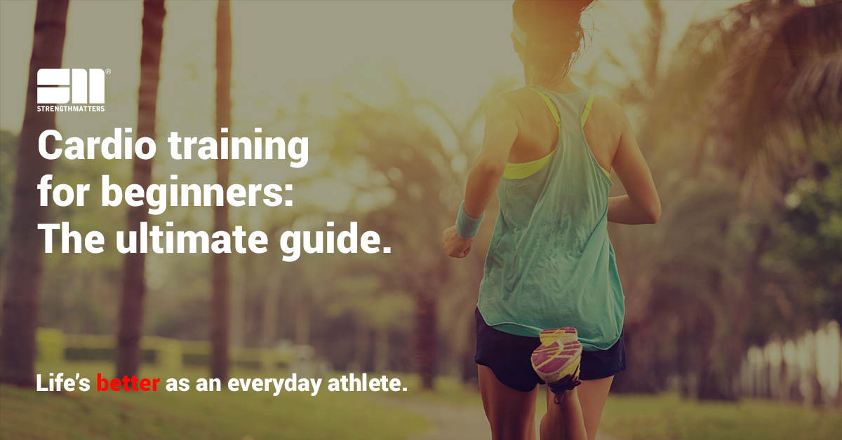 Cardio Training For Beginners: The Ultimate Guide [2019]
